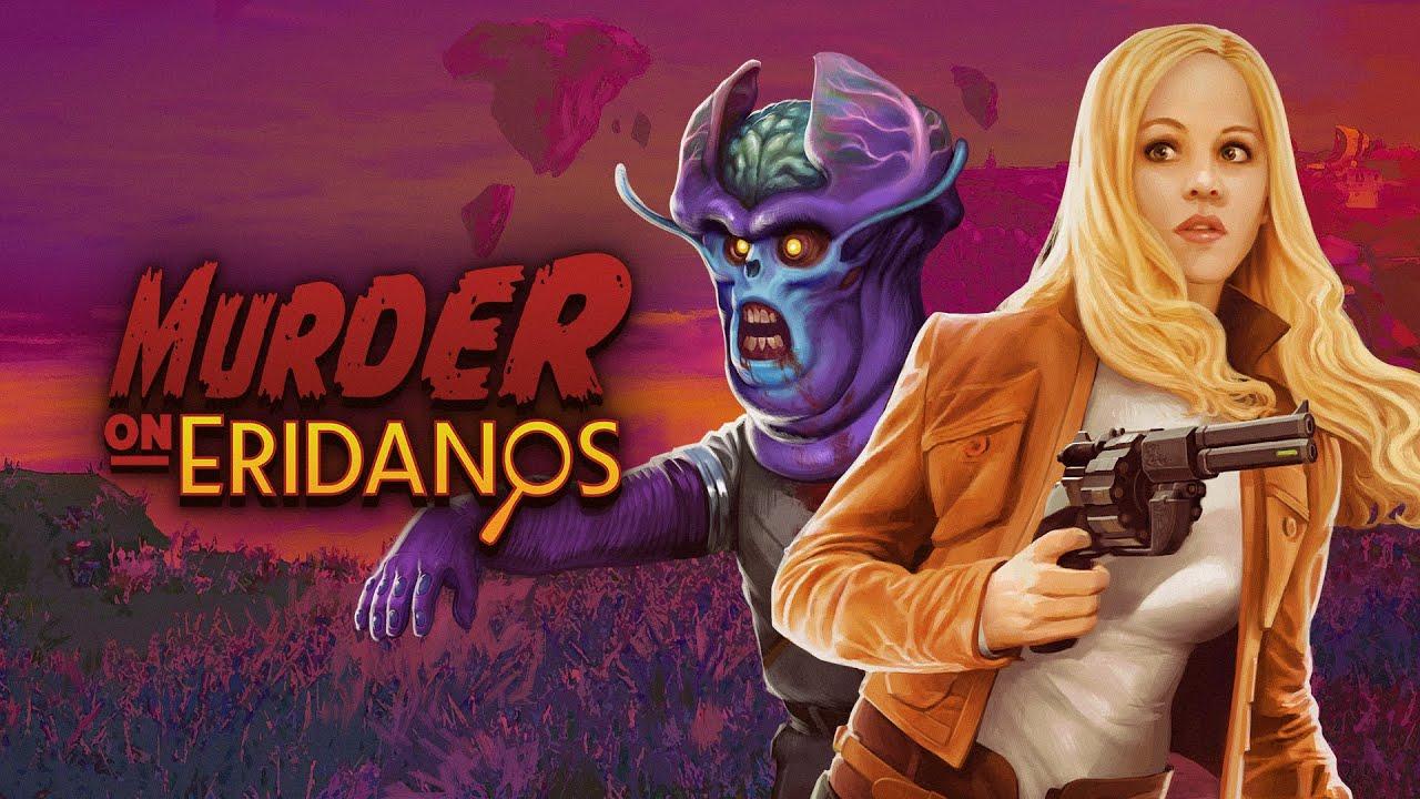Murder on Eridanos